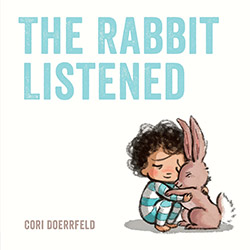 The Rabbit Listened by Cori Doerrfeld