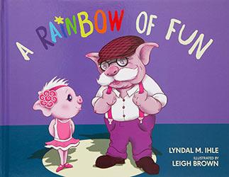 A Rainbow of Fun