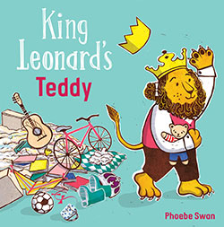 King Leonard's Teddy by Phoebe Swan