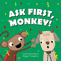 Ask First, Monkey!