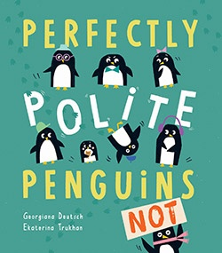 Perfectly Polite Penguins
