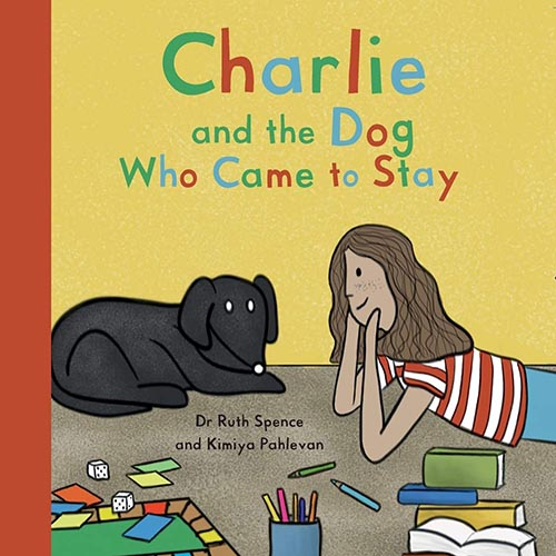 Charlie and the Dog Who Came to Stay