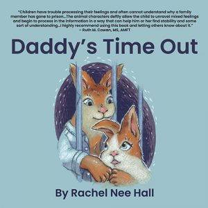 Daddy's Time Out by Rachel Nee Hall