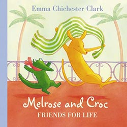 Melrose and Croc - Friends For Life