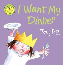 Little Princess – I Want My Dinner!