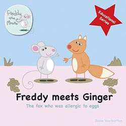 Freddy Meets Ginger: The Fox Who Was Allergic to Eggs
