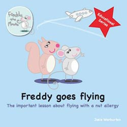 Freddy Goes Flying: The Important Lesson of Flying with an Allergy