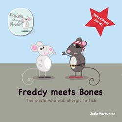 Freddy Meets Bones: The Pirate Who Was Allergic to Fish