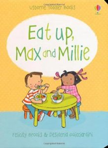 Eat Up, Max and Millie