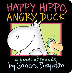Happy Hippo, Angry Duck – A Book of Moods