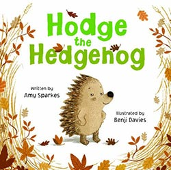 Hodge the Hedgehog