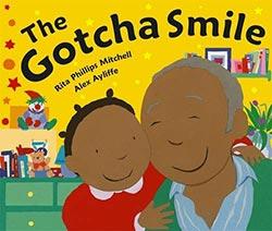 The Gotcha Smile
