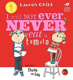 Healthy eating book cover: I Will Not Ever Never Eat a Tomato