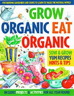 Grow Organic Eat Organic