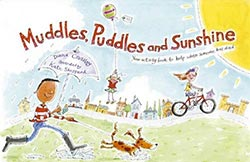 Muddles, Puddles and Sunshine (Winstons Wish)