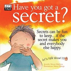 Let's Talk: Have you got a Secret?