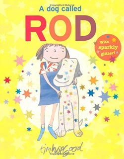 A Dog Called Rod