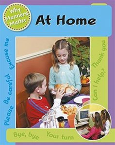 At Home (Why Manners Matter)
