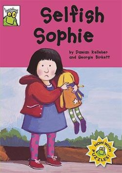 Selfish Sophie