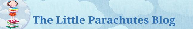 The Little Parachutes Blog