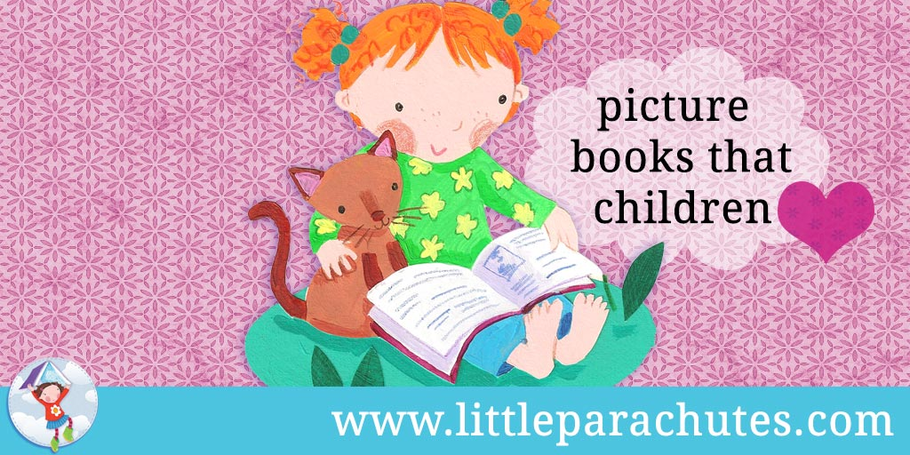 Picture books about Books that Children Love from the Little Parachutes reviews library