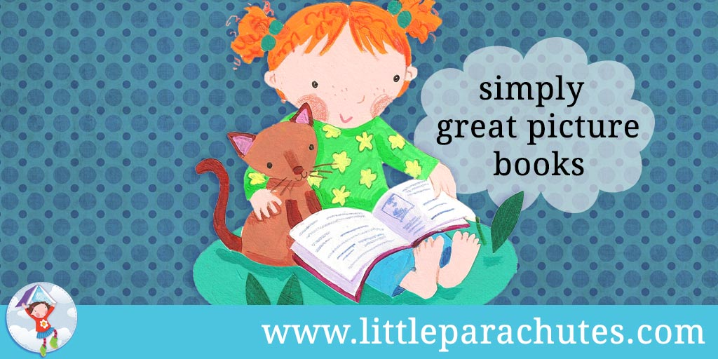 Picture books about Simply Great Books from the Little Parachutes reviews library