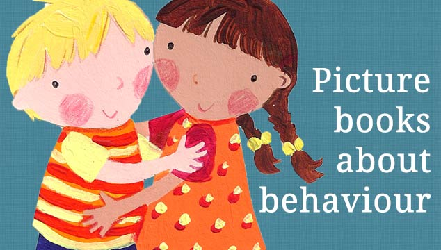Picture books about behaviour